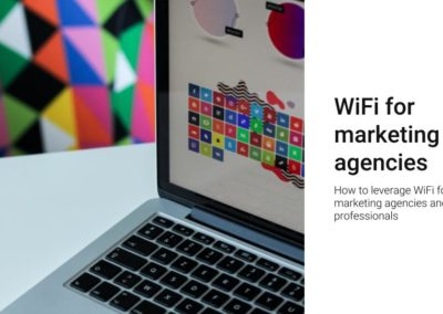 WiFi for marketing agencies