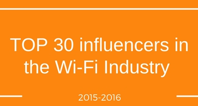 TOP 30 influencers in the Wi-Fi industry