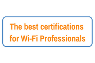 The best certifications for Wifi Professionals