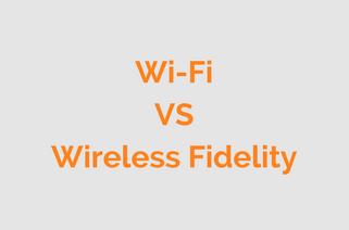 Wi-Fi does not mean Wireless Fidelity
