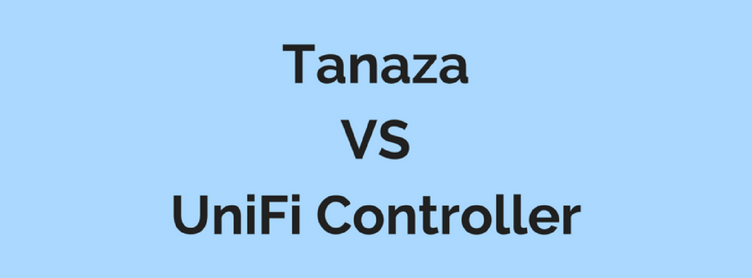 UniFi cloud management: UniFi Controller or Tanaza?