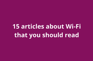 15 articles about Wi-Fi that you should read