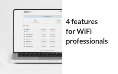 The 4 more requested features for WiFi professionals