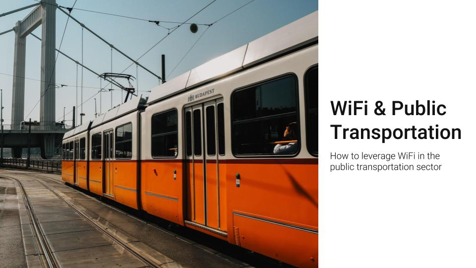 WiFi for public transportation
