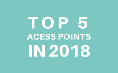 The five most used access points by Tanaza's customers in 2018