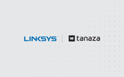 Linksys and Tanaza are partnering for deeper integration of their technologies