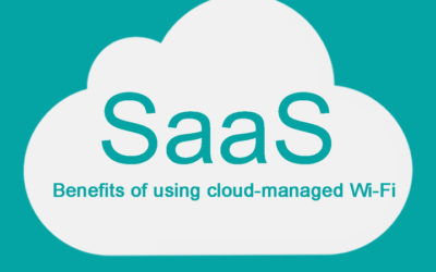 Advantages of Cloud Managed WiFi SaaS for Wi-Fi business